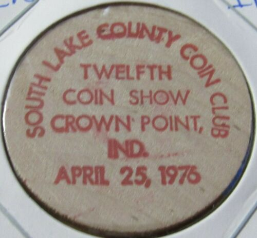 1976 South Lake County Coin Club Crown Point, IN Wooden Nickel - Token Indiana