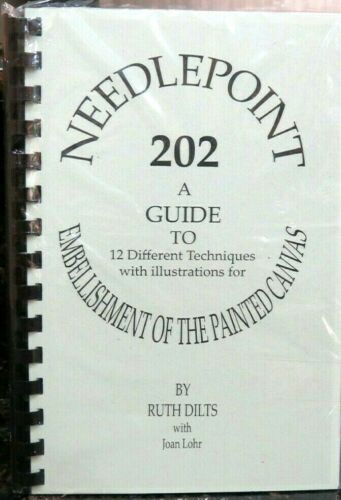 Needlepoint 202 Ruth Dilts Embellishment Painted Canvas Needlepoint Stitch Book