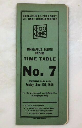 1949 SOO LINE RAILROAD Minneapolis Duluth Division EMPLOYEE TIME TABLE Train N 7