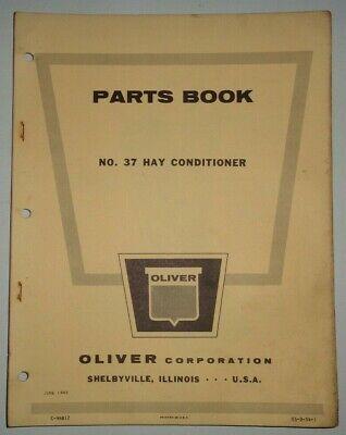 Oliver 37 Hay Conditioner Parts Catalog Manual Book Original June 1962