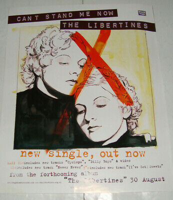 THE LIBERTINES: CAN'T STAND ME NOW - 2004- MUSIC ADVERT POSTER 31.5 X 25CM