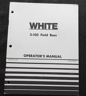 Genuine White 2-105 Field Boss Tractor Operators Manual Super Nice Shape