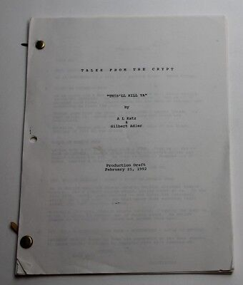 Tales from the Crypt * 1992 TV Script * Season 4, Episode 2 * This'll Kill (Tales From The Crypt This Ll Kill Ya)