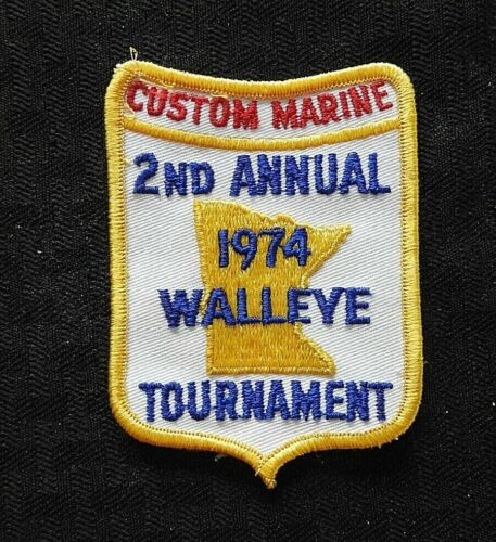 "1974 ""CUSTOM MARINE 2nd ANNUAL WALLEYE TOURNAMENT"" PATCH MN MINNESOTA ST. PAUL ?"