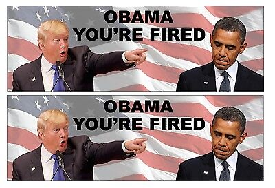 (2 Pack!) Donald Trump President 2016 Bumper Sticker Decal - OBAMA YOU'RE FIRED