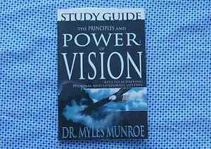 MYLES MUNROE - The Principles and Power of Vision (STUDY GUIDE)