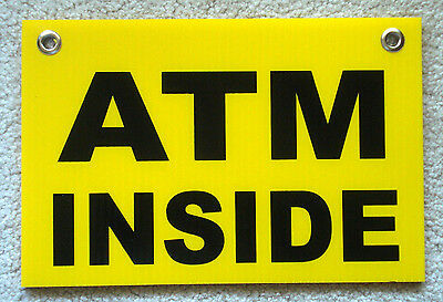 Atm Inside 8 X 12 Plastic Coroplast Sign With Grommets