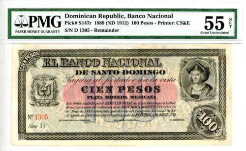 Dominican Republic ... P-S147r ... 100 Pesos ... ND(1889) ... *Ch AU-UNC* PMG 55