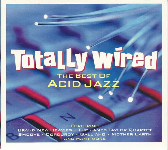 TOTALLY WIRED THE BEST OF ACID JAZZ - 2 CD BOX SET - SMOOVE, CORDUROY & MORE