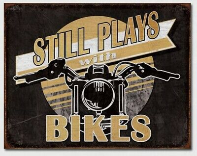 Still Plays With Bikes Metal Tin Sign Motorcycle Garage Shop Wall Decor #2063