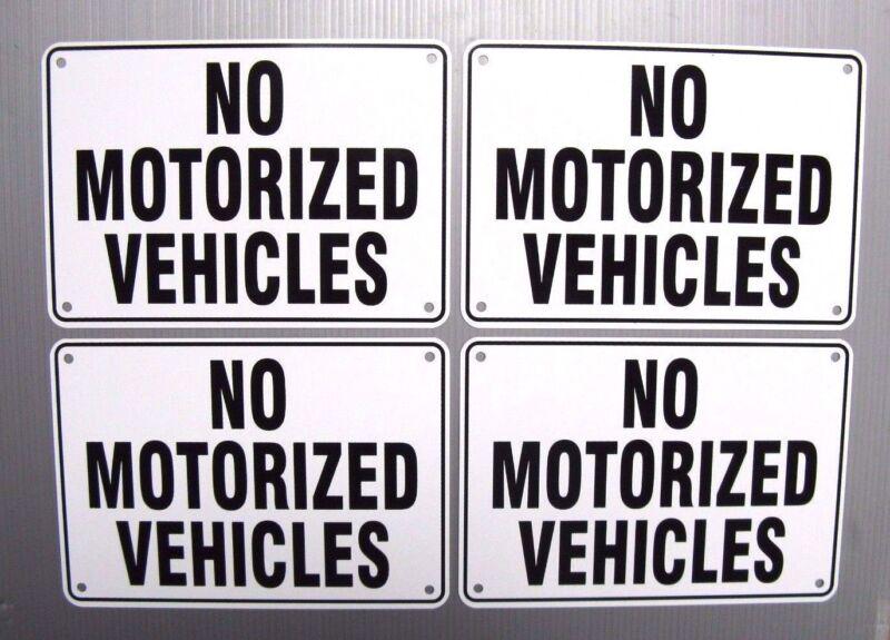"""NO MOTORIZED VEHICLES"" 10"" x 7"" WARNING SIGN, 4 SIGN SET, METAL"