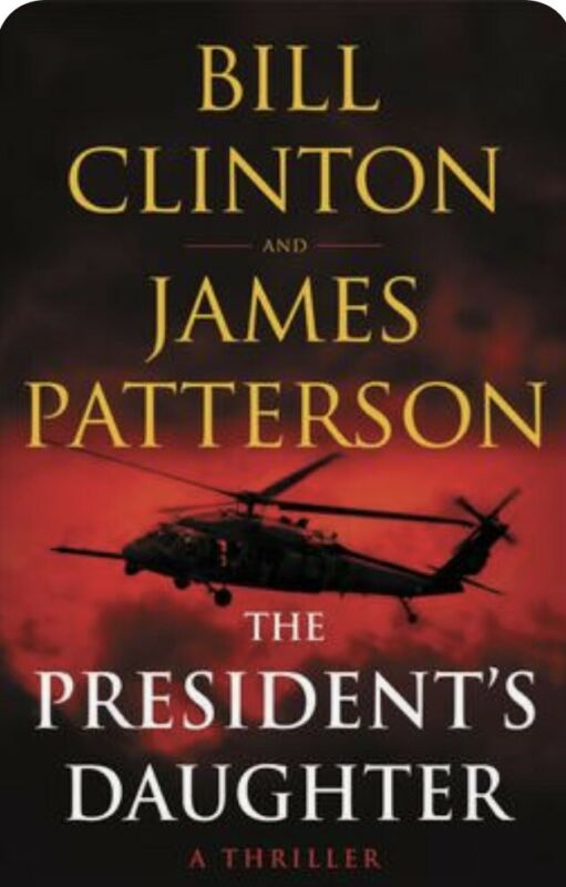 BILL CLINTON SIGNED BOOK THE PRESIDENT'S DAUGHTER 1ST ED. HARDCOVER AUTOGRAPHED