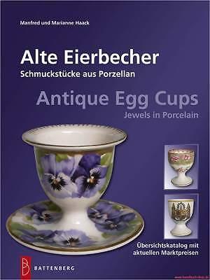 Fachbuch Alte Eierbecher - Schmuckstücke aus Porzellan Preisführer STANDARDWERK
