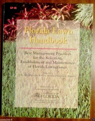 The Florida Lawn Handbook Best Management Practices for the Selection (Best Management Practices Florida)