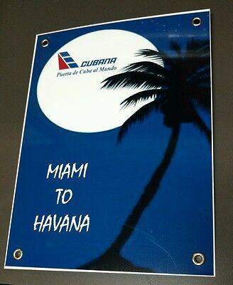 Cubana Airlines Miami To Havana Cuba Sign