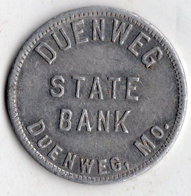 Duenweg Missouri Duenweg State Bank  Merchant Good For Trade Token