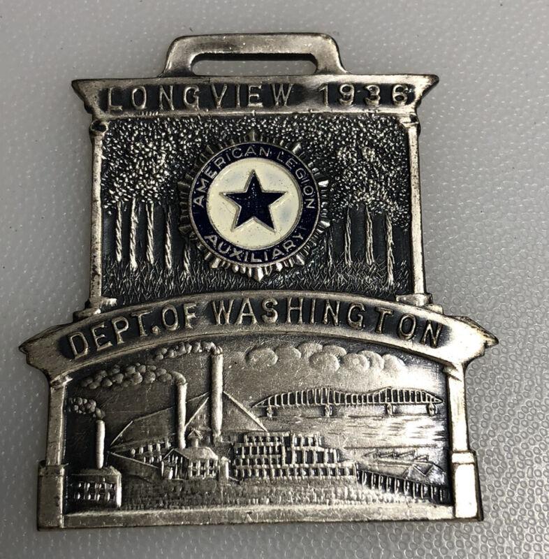 1936 Longview Washington American Legion Auxiliary Vintage Fob Pendant Medallion