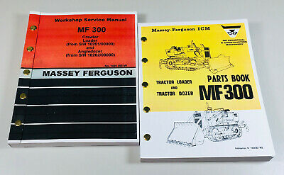 Massey Ferguson Mf 300 Crawler Tractor Loader Dozer Service Manual Parts Catalog