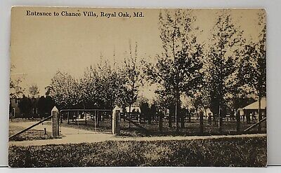 Royal Oak Maryland Entrance to Chance Villa to Easton Md 1917 Postcard F17 for sale  Shipping to Canada