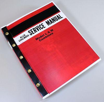 Allis Chalmers L M Combine Service Repair Technical Shop Manual Overhaul
