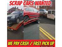 We Want Scarp Cars We pay from £80 to £200 call Us