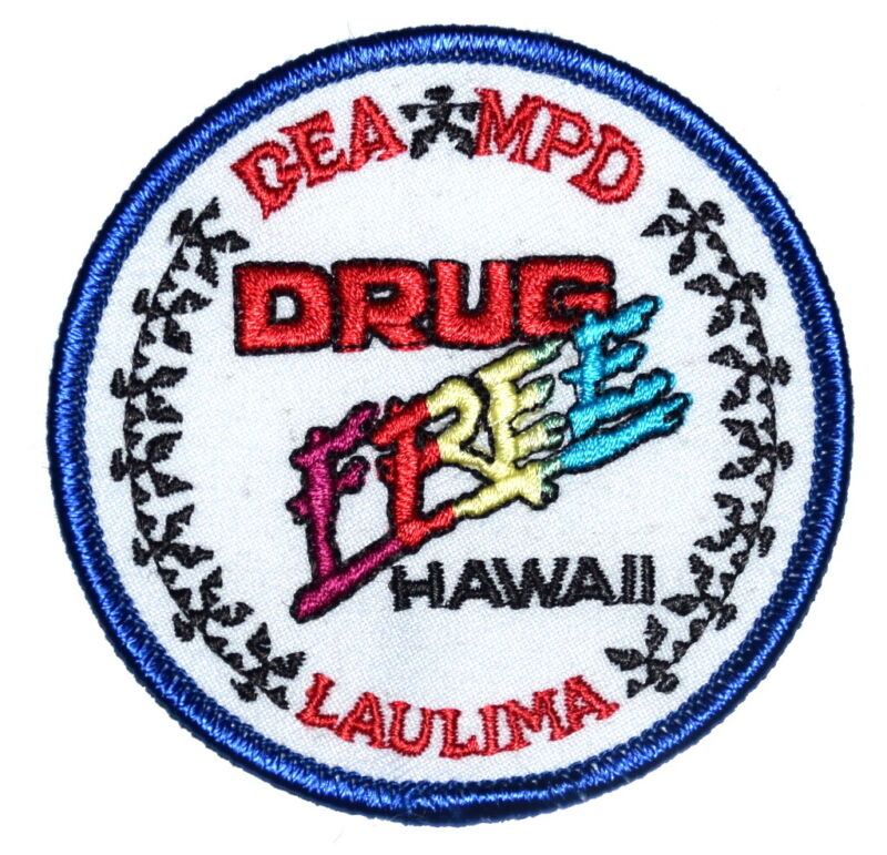 "HAWAII – DRUG FREE DEA MPD – HI FEDERAL Sheriff Police Patch 3"" ~"