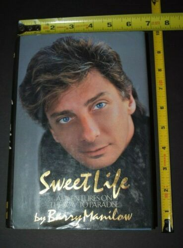 BARRY MANILOW 1987 Sweet Life Adventures on the Way to Paradise Autographed Book