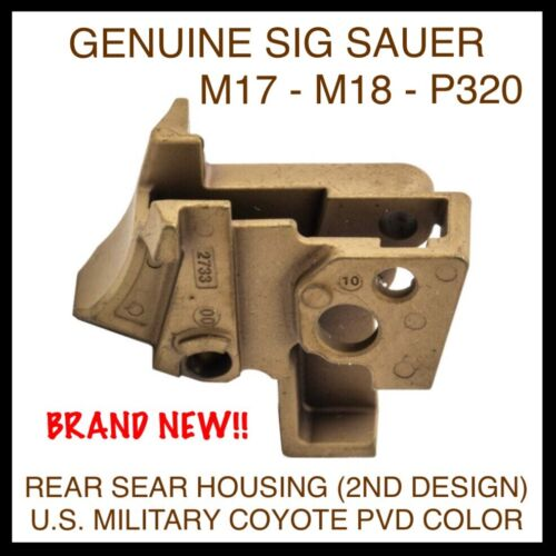 GENUINE SIG SAUER M17 M18 P320 PISTOL SEAR HOUSING - U.S. MILITARY COYOTE PVD