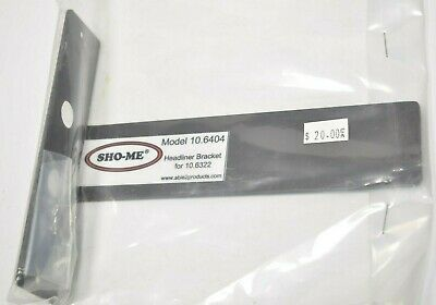 New Sho-me 10.6404 Headliner Bracket For 10.6322 Mega 63 Lights