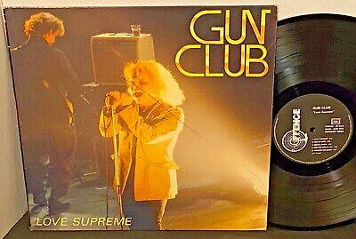 GUN CLUB Love Supreme 1985 OFFENCE Punk LP FRENCH PRESS Jeffrey Lee Pierce
