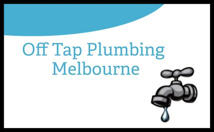 OFF TAP PLUMBING MELBOURNE  Sunshine North Brimbank Area Preview