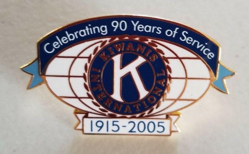 CELEBRATING 90 YEARS OF SERVICE  KIWANIS INTERNATIONAL WORLD PIN 1915-2005