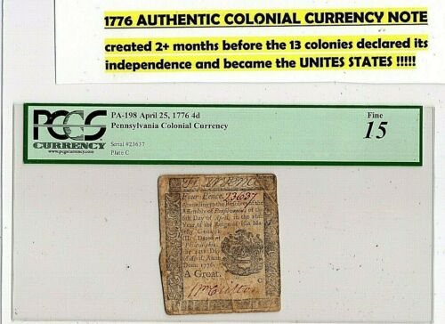 April 25, 1776 Pennsylvania Colonial Currency Note PCGS 15 - Fine. U.S. BIRTH YR