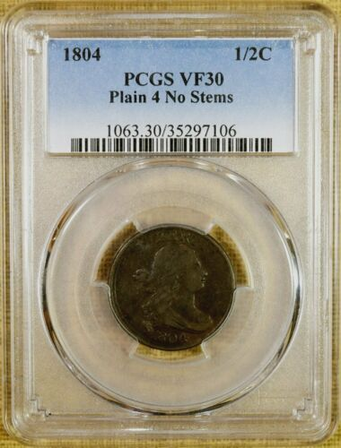 1804 Plain 4 No Stems PCGS VF30 Half Cent