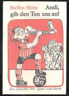 Andi, gib den Ton uns an! – Steffen Mohr & Gerhard M. Jany  DDR Kinderbuch