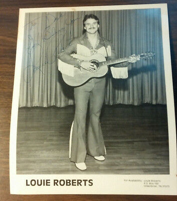 COUNTRY SINGER  HAND SIGNED AUTOGRAPH   8 X 10 PHOTO  LOUIE ROBERTS