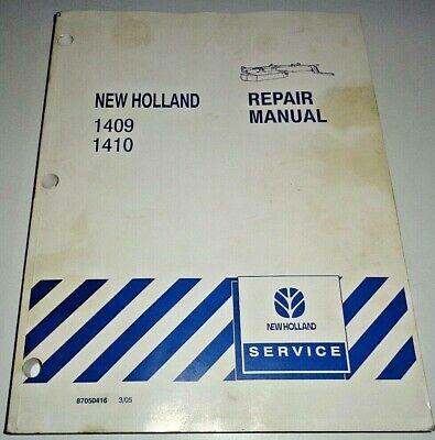 New Holland 1409 1410 Disc Mower Conditioner Service Repair Manual Original Nh