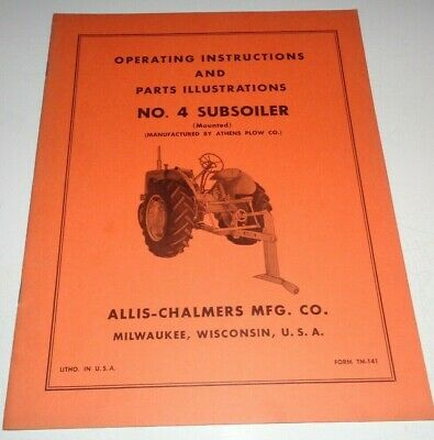 Allis Chalmers No. 4 Mounted Subsoiler Operators Owners Parts Manual Original