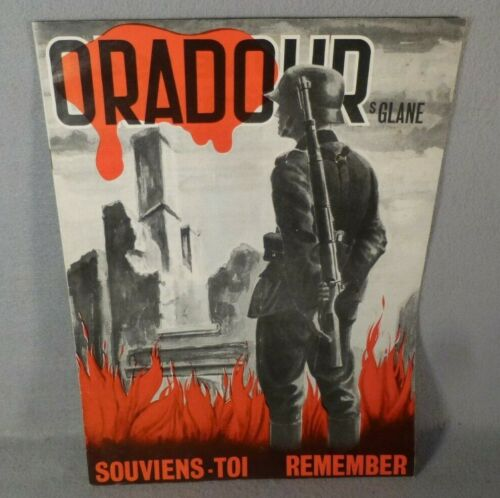 Oradour-sur-Glane France French Story of the Atrocity WWII Souviens-Toi Remember