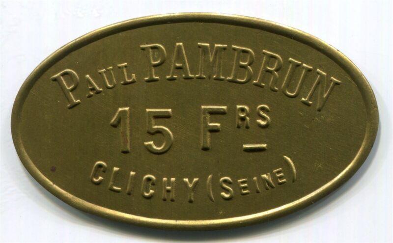 France,  Clichy - Paul Pambrun  15Fr  Token