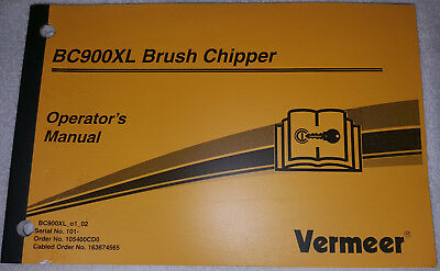 Vermeer Bc900xl Brush Chipper Operators Manual Nice Free Shipping