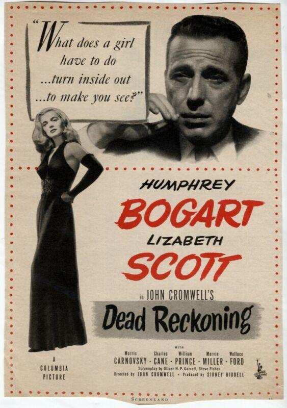 Vintage Dead Reckoning 1947 Movie AD Humphrey Bogart Lizabeth Scott Magazine AD