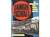 RAILWAY BOOK. DANGER SIGNALS BY STANLEY HALL FOR SALE