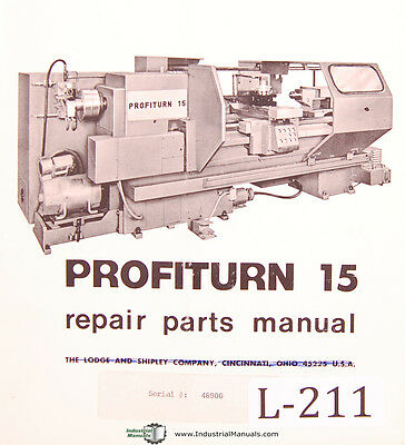 Lodge Shipley Profiturn 15 Engine Lathe Repair Parts Manual