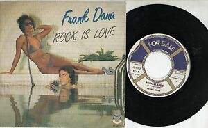 FRANK-DANA-disco-45-giri-MADE-IN-ITALY-Rock-is-love-STAMPA-ITALIANA