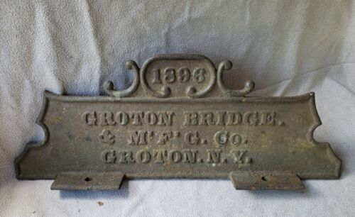 fancy-antique 1896 Cast Iron GROTON BRIDGE SIGN, CROTON, NY, 2-sided