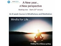 8 week Course in Mindfulness and Meditation - starting January