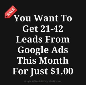 You want To Get 21-42 Leads From Google Ads PPC This Month For Just $1.00 Call 647-806-7948 Now