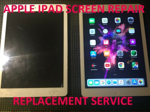 Apple Ipad Air 1st Generation Damaged Cracked Screen Repair Replacement Service