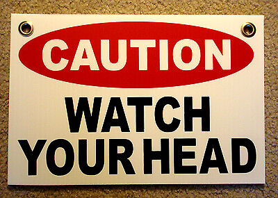 Caution Watch Your Head Coroplast Sign With Grommets 8x12 White